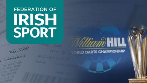 Irish Sports Federation wants funding to come out of sports betting receipts; William Hill expects massive betting handle on PDC World Darts Championship