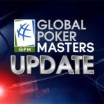 Global Poker Masters Update: Sickos Out and Sickos In