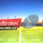 Ladbrokes secures Rugby League's Challenge Cup sponsorship deal