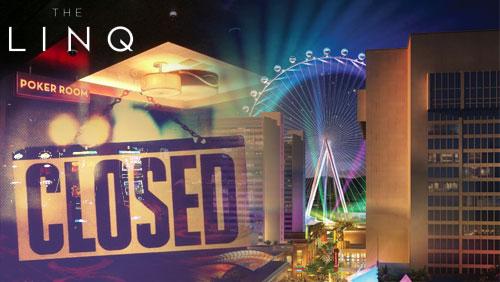 The Linq Poker Room Closes