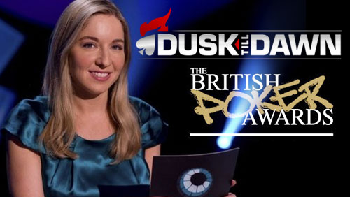 British Poker Awards: Victoria Coren Mitchell and Dusk till Dawn Steal the Show