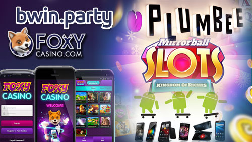 Bwin Foxy Bingo launches Foxy Casino; Plumbee's Mirrorball slot goes live on Android