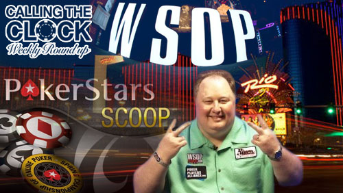 Calling the Clock: SCOOP Ends, WSOP Begins, and Raymer Returns