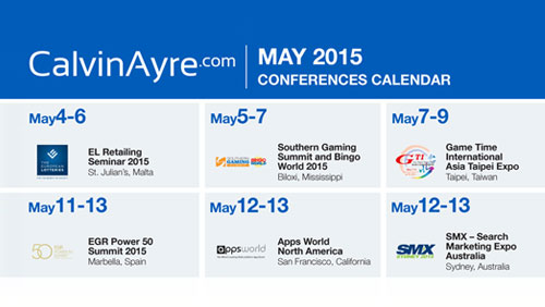CalvinAyre.com Featured Conferences & Events: May 2015
