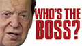 Sheldon Adelson occasionally needs reminding who's the boss