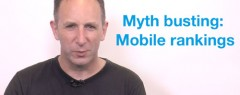 SEO Tip of the Week: Myth Busting - Mobile Rankings