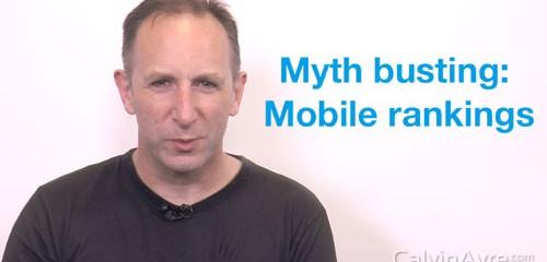 SEO Tip of the Week: Myth Busting - Mobile Rankings