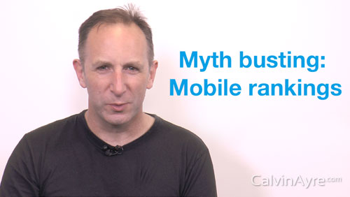 SEO Tip of the Week: Myth Busting – Mobile Rankings