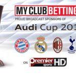 MYCLUBBETTING.COM announce Audi Cup partnership