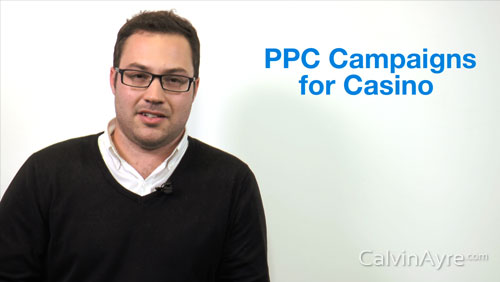 PPC Tip of the Week: PPC Campaigns for Casino