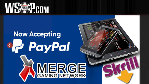 PayPal Continues US Online Gambling Pilot With WSOP.com in New Jersey; No More Skrill at Merge