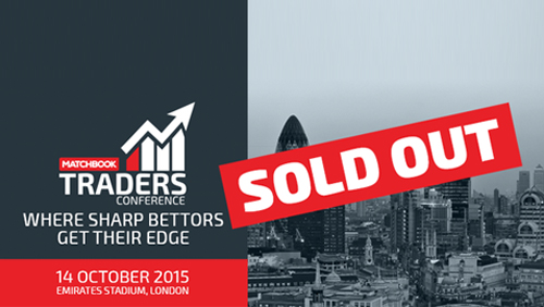 The First Annual Matchbook Traders Conference is a sell out