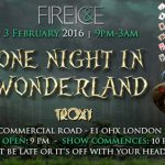 Fire & Ice 2016 : One Night in Wonderland