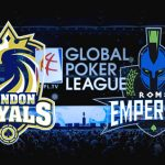 Global Poker League: London Royals and Rome Emperors Announce Wildcards Picks