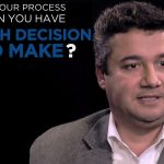 Shared Experience – What's your process when you have a tough decision to make?