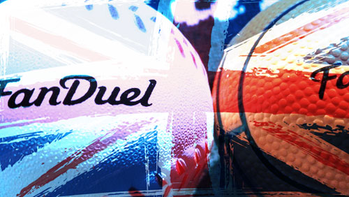 FanDuel eyes UK launch by August but still waiting for license approval