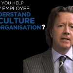 Shared Experience – How do you help a new employee to understand the culture of the organisation?