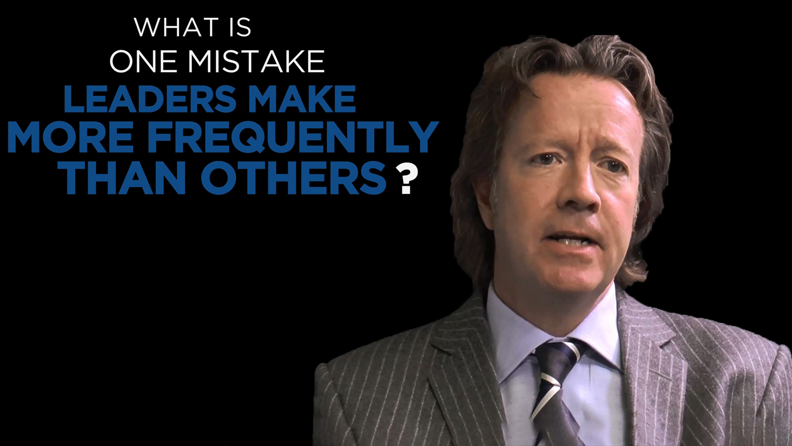 Andy McIver: Shared Experience - What is one mistake leaders make more frequently than others?