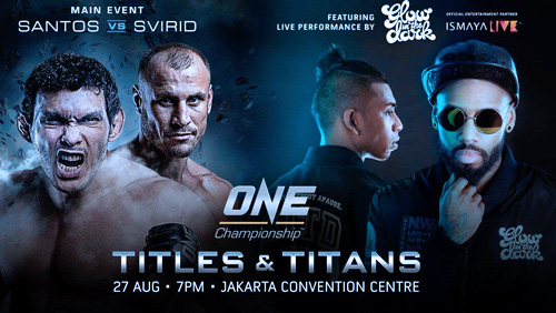 ONE: Titles & Titans Hits Jakarta Convention Center on 27 August