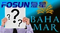 baha-mar-buyer-fosun-group-thumb