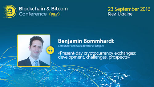 Blockchain & Bitcoin Conference will reveal prospects and risks of cryptocurrency exchanges