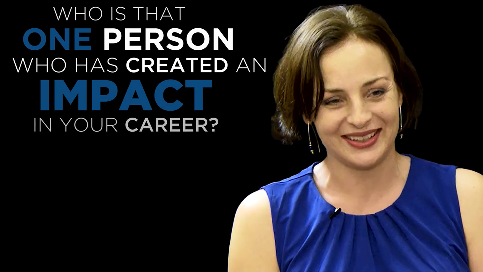 Shared Experience – Who is the one person who has created an impact in your career?