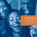 Esports, Is It The New Frontier Of Sports-betting In Africa?
