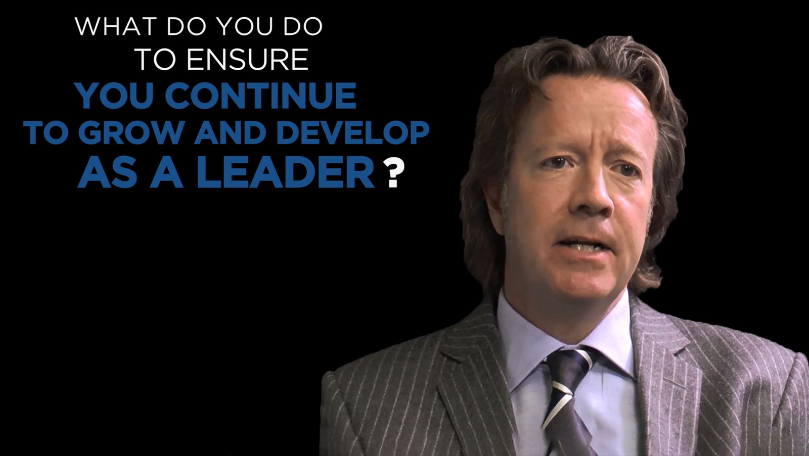 Shared Experience - What do you do to ensure you continue to and develop as a leader?