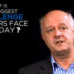 Shared Experience – What is the biggest challenge leaders face today?