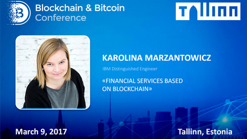 5 blockchain applications in Fintech. IBM leading engineer will speak at Tallinn conference
