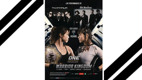 ONE CHAMPIONSHIP ANNOUNCES ADDITIONAL BOUTS FOR ONE: WARRIOR KINGDOM