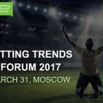 Betting trends forum 2017 will take place in Moscow