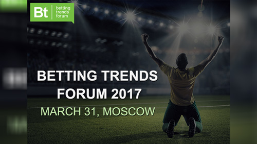 Betting Trends Forum 2017 will take place in Moscow on March 31