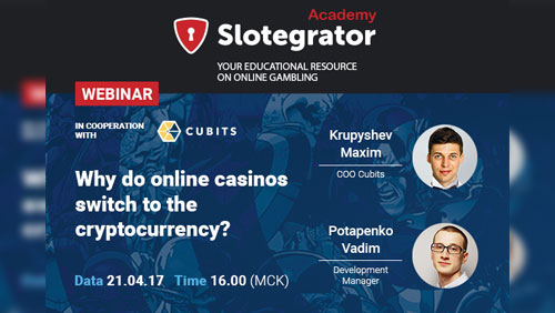 Slotegrator and Cubits are to tell why online casinos prefer cryptocurrency