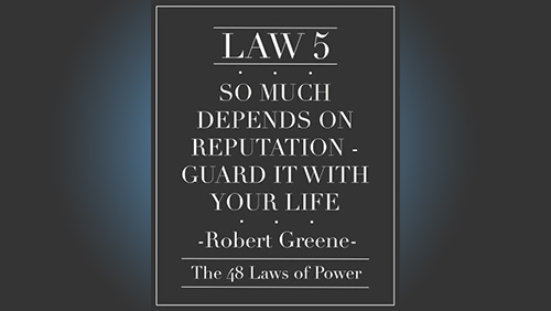 Pokerography: The Fifth Law of Power - Reputation