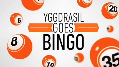 Yggdrasil set to make first move into bingo
