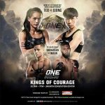 Complete card announced for ONE: Kings of Courage