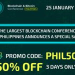 Only three days – 15, 16 and 17 of January: 50% discount on Blockchain & Bitcoin Conference Philippines