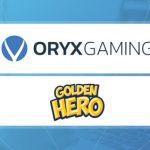 ORYX Gaming adds Golden Hero games to its platform
