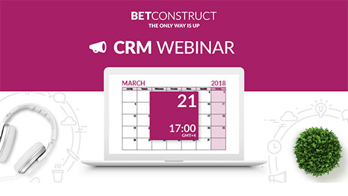 BetConstruct announces CRM webinar