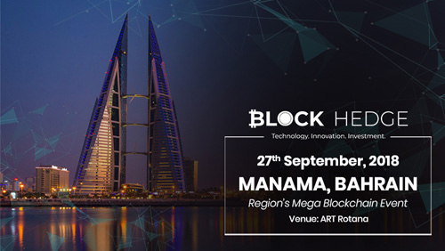 Block Hedge brings you MENA's mega blockchain event in Bahrain