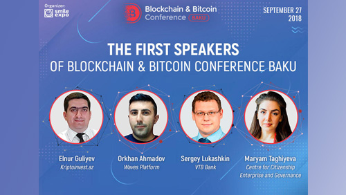 Basic knowledge on blockchain in one day: Azerbaijan to host the first Blockchain & Bitcoin Conference Baku