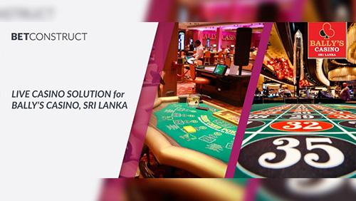 BetConstruct provides it's Live Casino solution to Bally's Casino in Sri Lanka