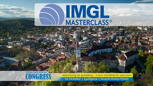 "EGC 2018 Ljubljana announces IMGL MasterClass -"" Advertising for gambling – a new minefield for operators"""