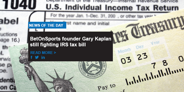 BetOnSports founder Gary Kaplan still fighting IRS tax bill