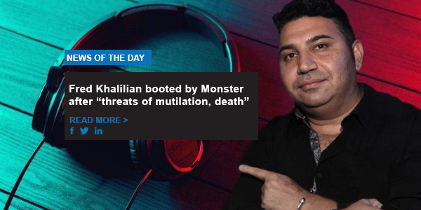 "Fred Khalilian booted by Monster after ""threats of mutilation, death"""