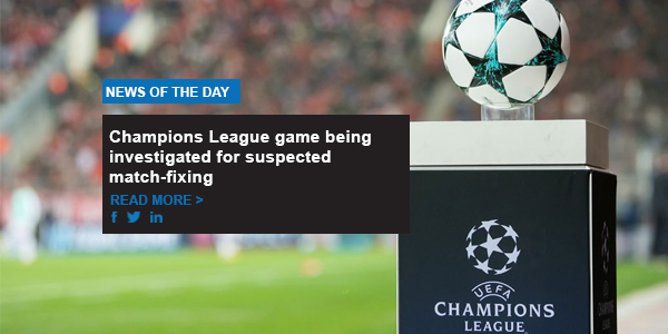 Champions League game being investigated for suspected match-fixing