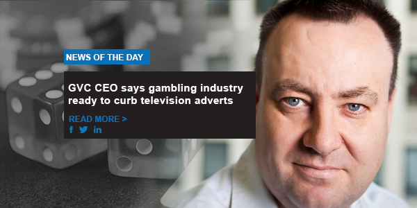 GVC CEO says gambling industry ready to curb television adverts
