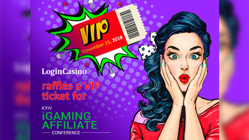 Login Casino raffles one VIP ticket for Kyiv iGaming Affiliate Conference