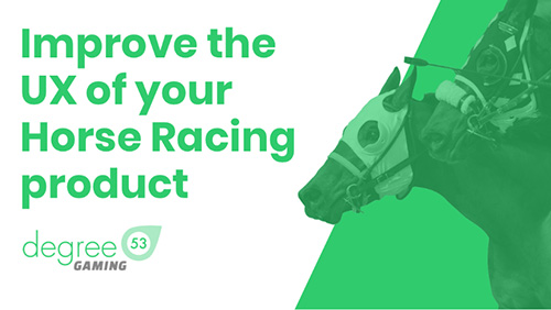 New UX review from Degree 53 focuses on best practices for horse racing